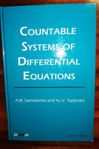 Samoilenko A.M. and Teplinskii Yu.V. Countable Sistems of Differential Equations. – VSP, Utrecht-Boston, 2003. – 287 p.